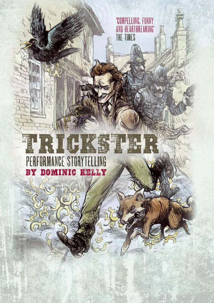 Dominic Kelly: Trickster